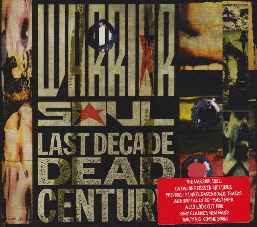 Warrior Soul: Last Decade,Dead Century (Audio CD)
