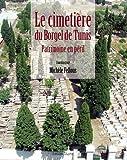 Le Cimetiere du Borgel de Tunis Patrimoine en Péril