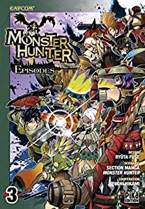 Monster Hunter Episodes Edition simple Tome 3