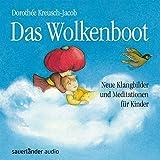 Wolkenboot: Neue Klangbilder und Meditationen für Kinder