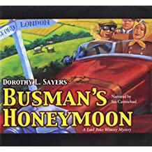 BUSMANS HONEYMOON 10D (A Lord Peter Wimsey Mystery)