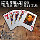 Royal Flush, Aces High: The Very Best of Ned Miller