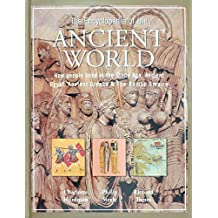 The illustrated history encyclopedia the ancient world: Discover what is was like to live in the Stone Age, ancient Egypt, Greece and Rome