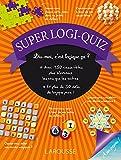 Super logi-quiz- Cahier de vacances
