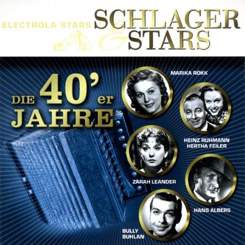 Schlager Und Stars: Die 40er Jahre