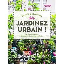 Du vert à la place du gris : jardinez urbain !