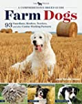 Farm Dogs: A Comprehensive Breed Guid...
