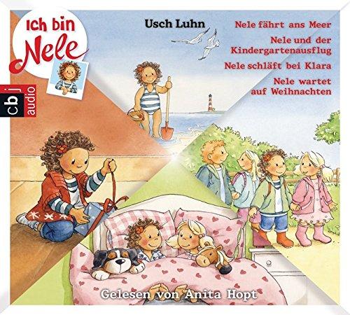 5-8: Nele fährt ans Meer - Nele und der Kindergartenausflug - Nele schläft bei Klara - Nele wartet auf Weihnachten (Ich bin Nele - Die Hörbücher, Band 2) ()