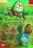Image de Ce qu'Alice trouva de l'autre côté du miroir