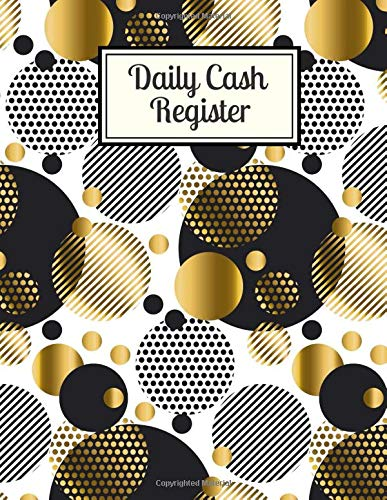 Daily Cash Register: Cash Recording Receipt Record Book Ledger Journal Log for Tracking Payments, Payment & Spending, Income and Expenses Tracker Gift ... 120 Pages. (Cash Flow Tracker Log, Band 42)