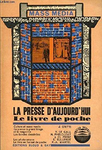 LA PRESSE D'AUJOURD'HUI LE LIVRE DE POCHE par GRITTI J.