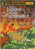 """Afficher """"Histoires vraies d'animaux Les lapins et la forêt en flammes"""""""