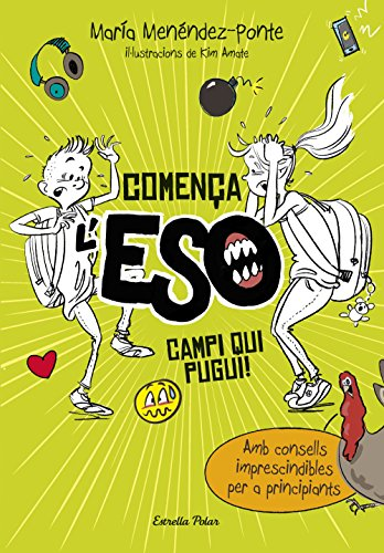 Comença l'ESO. Campi qui pugui! (Catalan Edition) por María Menéndez-Ponte Cruzat