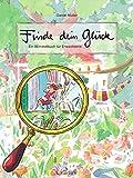 Finde dein Glück: Ein Wimmelbuch für Erwachsene
