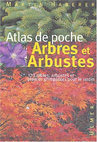 Arbres et arbustes - Atlas de poche