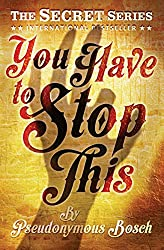 You Have to Stop This: Book 5 (The