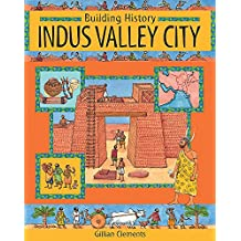Indus Valley City (Building History)