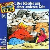 Ein Fall fuer TKKG - Folge 125: Der Moerder aus einer anderen Zeit