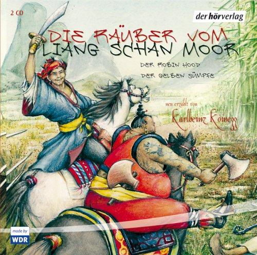 Die Räuber vom Liang Schan Moor Teil 5 (Karlheinz Koinegg) WDR 2003 / der hörverlag 2005