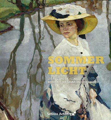 Sommerlicht: Leo Putz und die