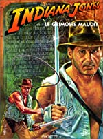 INDIANA JONES ET LE GRIMOIRE MAUDIT de Claude Moliterni