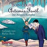 Artemis Fowl - Der Atlantis-Komplex: 6 CDs (Ein Artemis-Fowl-Roman, Band 7)