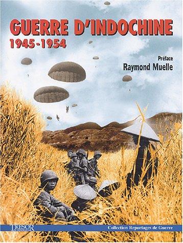 Guerre d'Indochine 1945-1954 par Anonyme