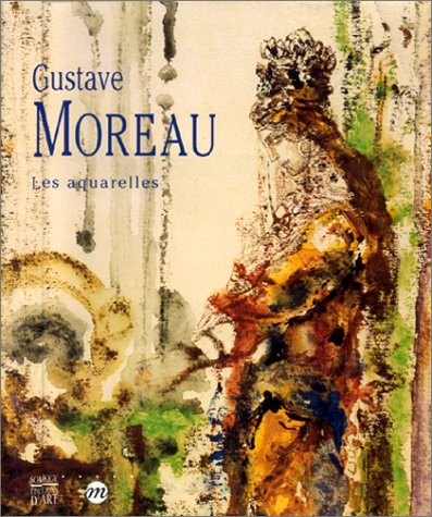 Gustave Moreau: les aquarelles