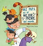 Libros Descargar en linea Mi papa es el mejor padre del mundo (PDF y EPUB) Espanol Gratis