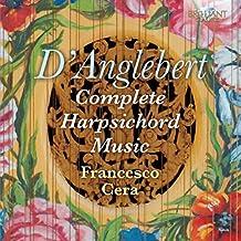 D'Anglebert: Complete Harpsichord Music
