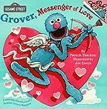 Grover, Messenger of Love