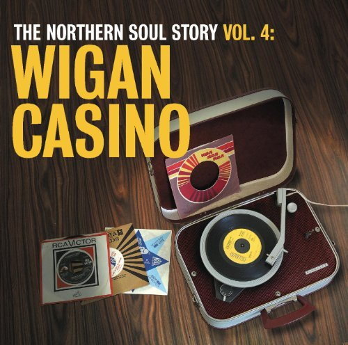 The Northern Soul Story Vol.4:...