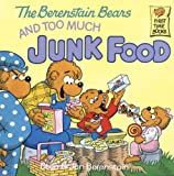 Image de The Berenstain Bears and Too Much Junk Food