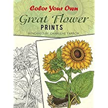 Color Your Own Great Flower Prints (Dover Art Coloring Book) by Charlene Tarbox (2001-03-22)