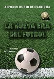 Image de La Nueva Era Del Fútbol