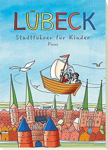 Lübeck - Stadtführer für Kinder