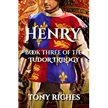 Henry - Book Three of the Tudor Trilogy