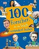 100 Forscher, die die Welt verändert haben - Andrea Mills, Stella Caldwell