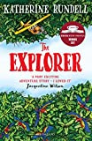 The Explorer: WINNER OF THE COSTA CHILDREN'S BOOK AWARD 2017