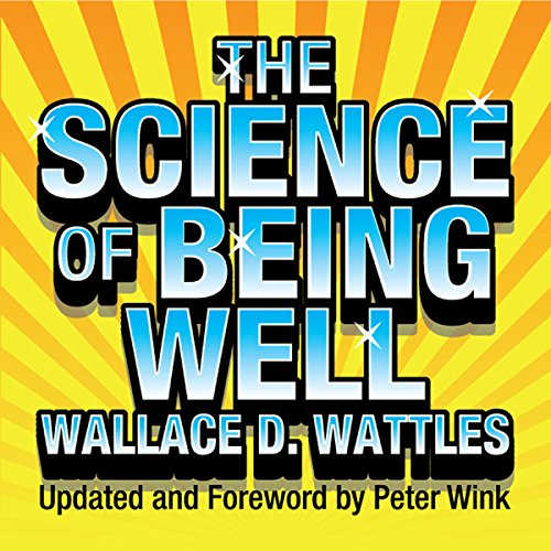The Science of Being Well  Audiolibri