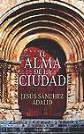 El alma de la ciudad par Sánchez Adalid