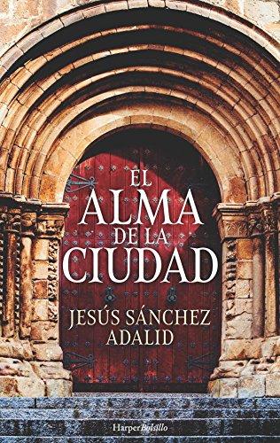 El alma de la ciudad (Harper Bolsillo) (Spanish Edition)
