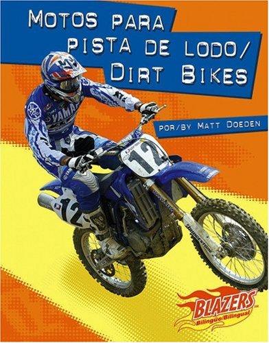 Motos Para Pista de Lodo/Dirt Bikes (Blazers Bilingual)