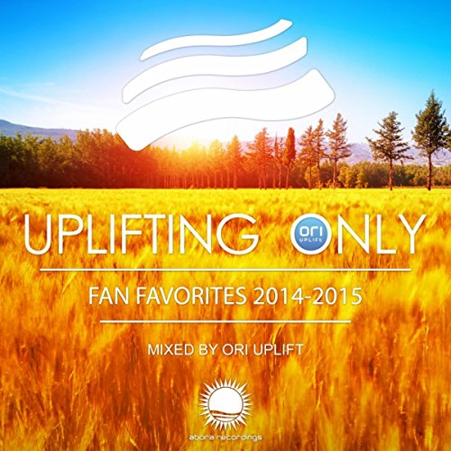Uplifting Only: Fan Favorites 2014-2015 (Continuous DJ Mix Pt. 4)