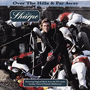 Over the Hills and Far Away: The Music of Sharpe [SOUNDTRACK]