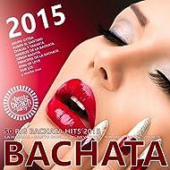 Bachata 2015 - 50 Big Bachata Romantica Hits (100% Amor Latino)