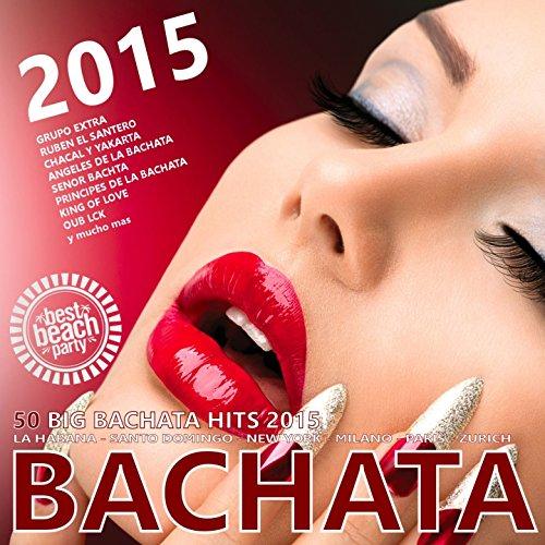 Bachata 2015 - 50 Big Bachata ...