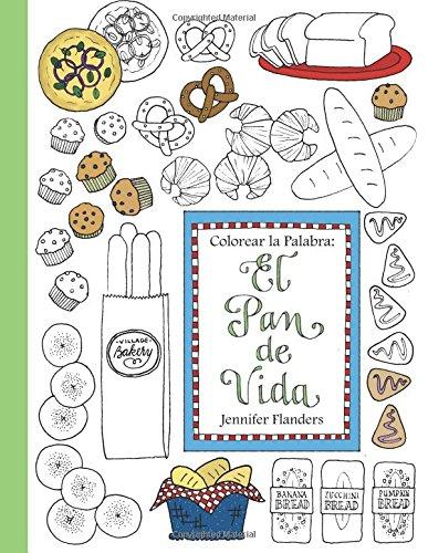Colorear la Palabra: El Pan de Vida: Volume 2