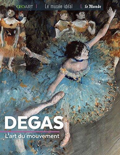 Degas : L'art du mouvement