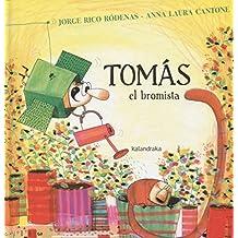 Tomás el bromista (libros para soñar)
